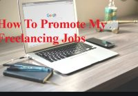 How To Promote My Freelancing Jobs