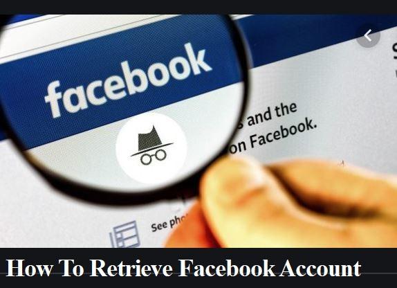 How-To-Retrieve-Facebook-Account