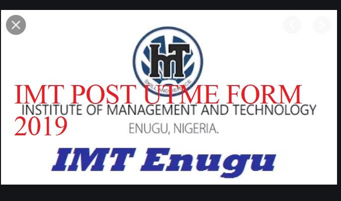 Apply For IMT POST UTME FORM 2019/2020