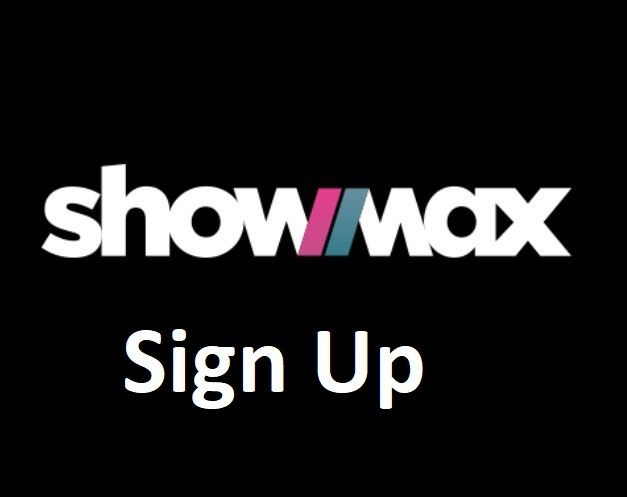 Showmax Sign Up Login | Sign up on Showmax Free