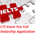 IELTS Exam Fee Full Scholarship Application 2020: Apply Now