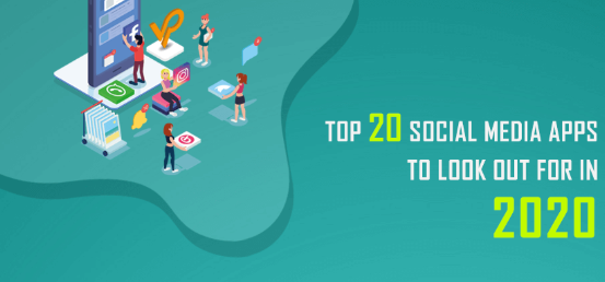 The Top 20 Social Media Apps and Sites In 2020