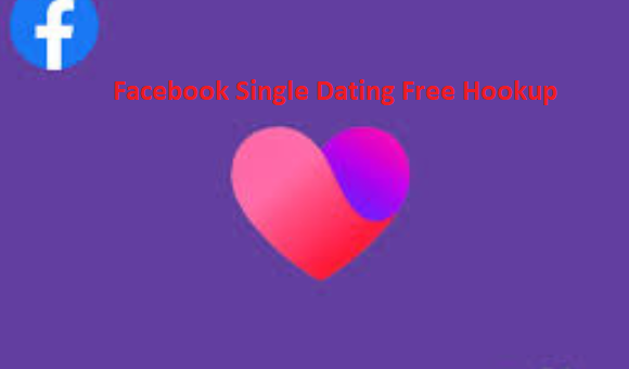 Facebook Single Dating Hookup in Facebook Dating App Download Free for Singles