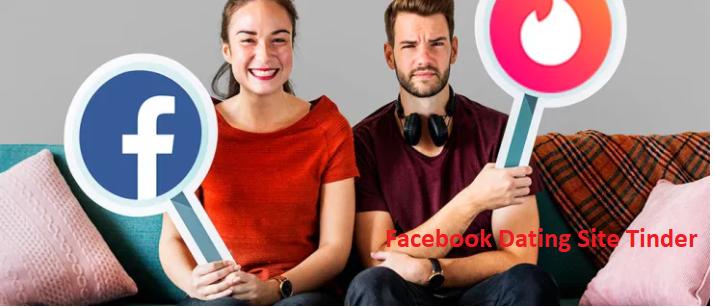 Facebook Dating Site Tinder