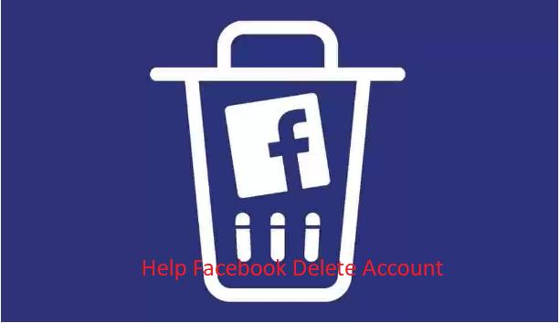 Help Facebook Delete Account