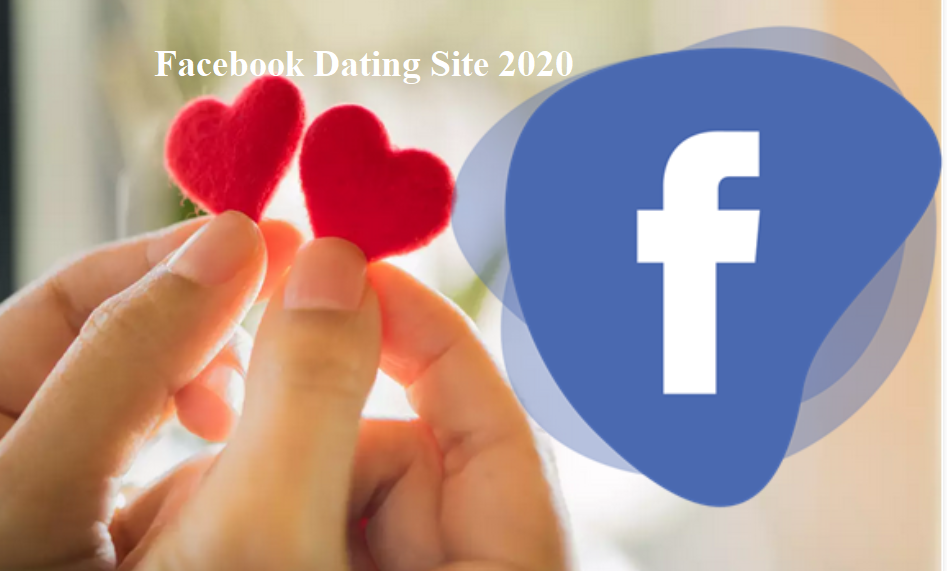 Facebook Dating Site 2020