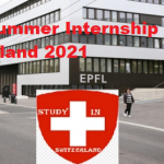 EPFL Summer Internship In Switzerland 2021 | Fully Funded – Apply Now