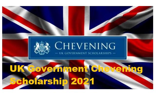 UK Government Chevening Scholarship 2021