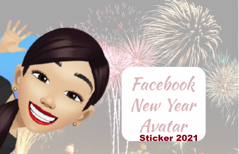 How to Create Facebook New Year Avatar Sticker 2021