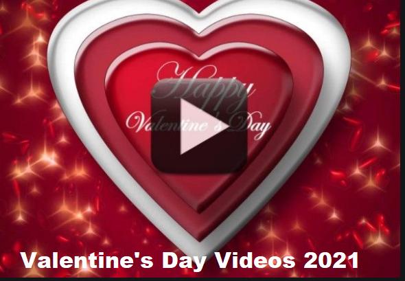 Valentine's Day Videos 2021