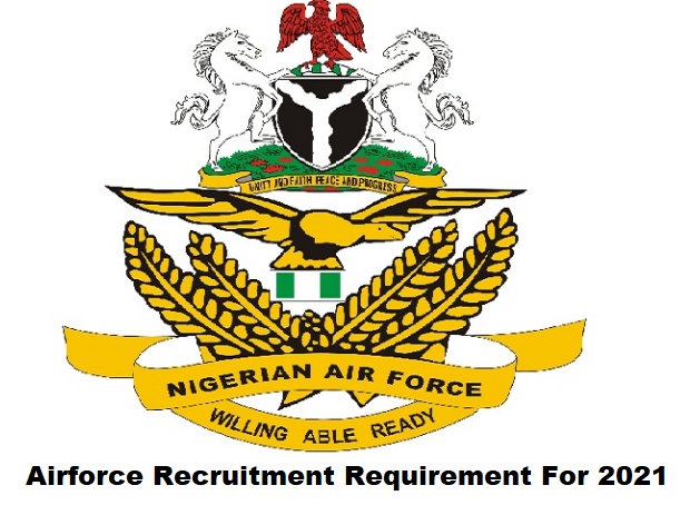 Airforce Recruitment Requirement For 2021
