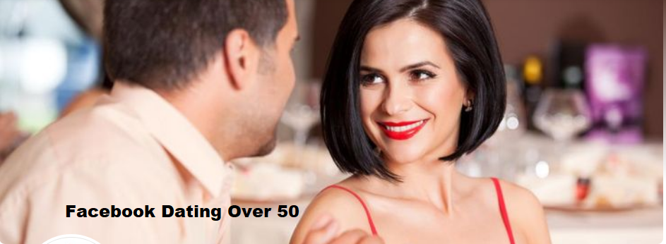 Facebook Dating Over 50