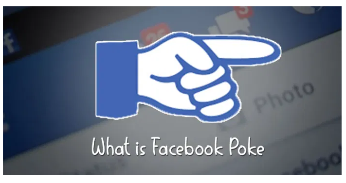 What Is Facebook Poke