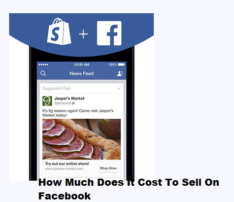 How Much Does It Cost To Sell On Facebook