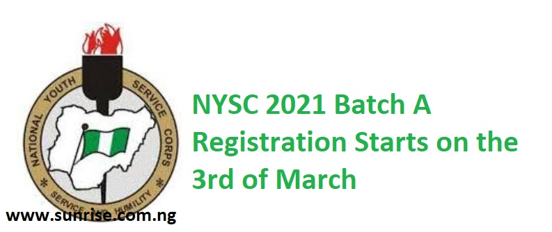 NYSC 2021 Batch A Registration Starts on the 3rd of March