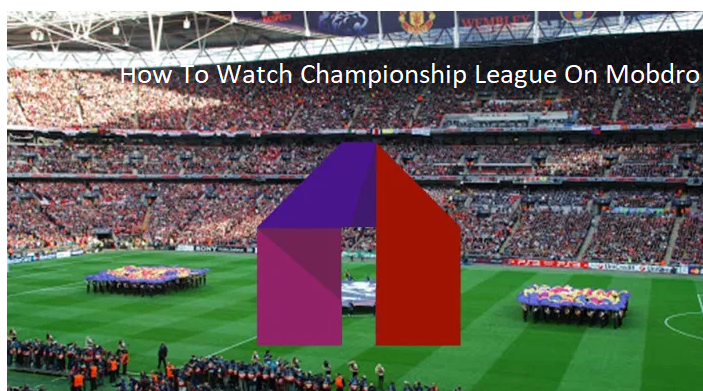 How To Watch Championship League On Mobdro