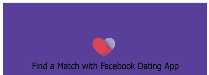 Find A Match with Facebook Dating App