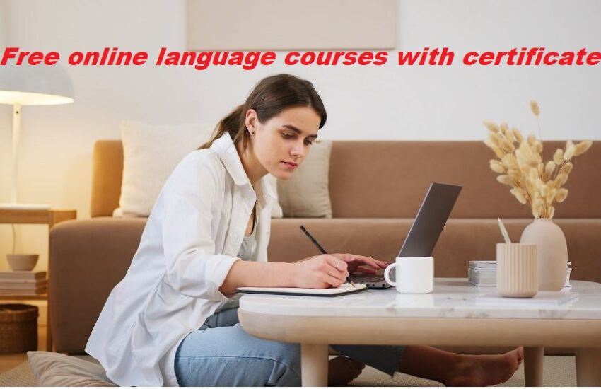 Free online language courses with certificate